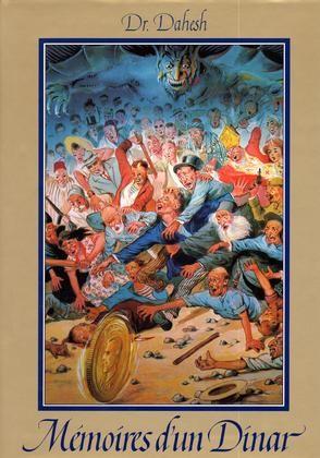 Memoirs of a Dinar  French Version (Memoires d'un Dinar)