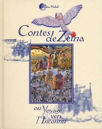 Zeina Fairy Tales or Voyage to the Unknown